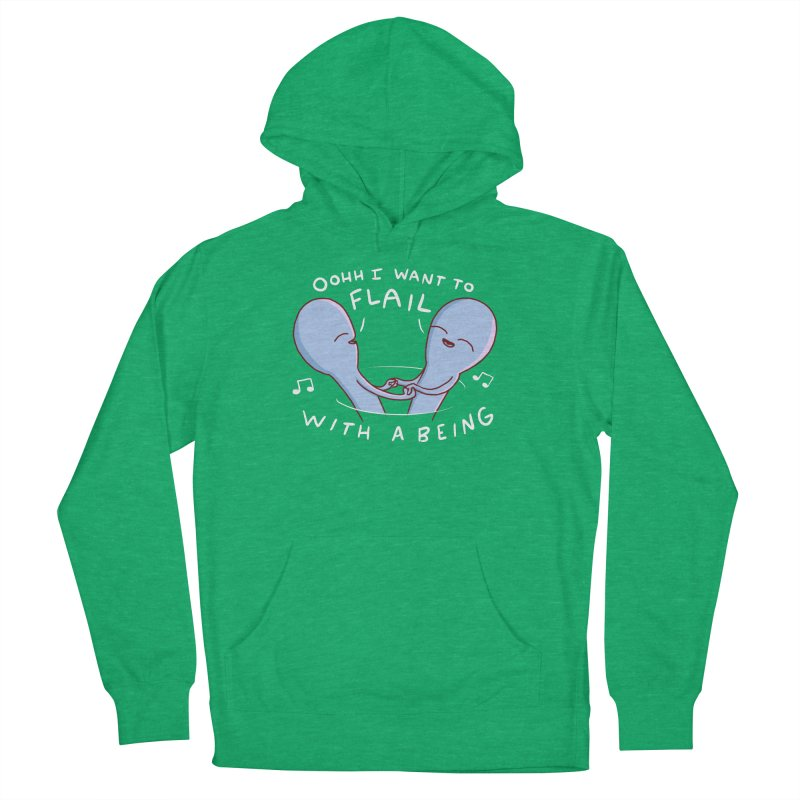 STRANGE PLANET SPECIAL PRODUCT: I WANT TO FLAIL WITH A BEING Men's French Terry Pullover Hoody by Nathan W Pyle