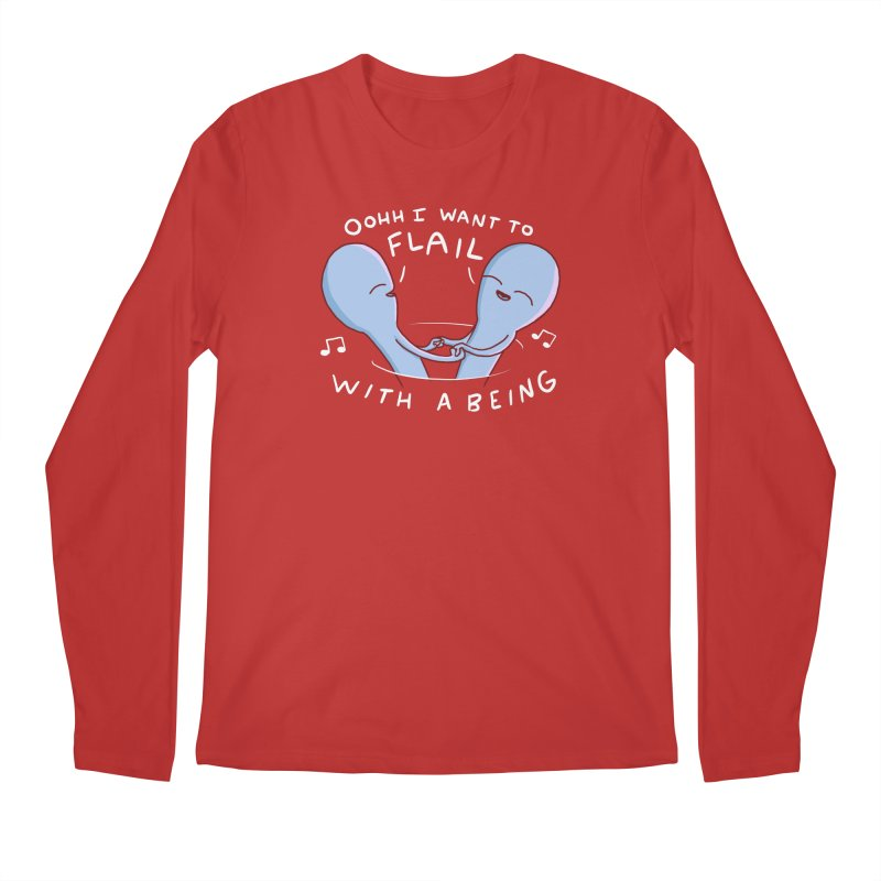 STRANGE PLANET SPECIAL PRODUCT: I WANT TO FLAIL WITH A BEING Men's Regular Longsleeve T-Shirt by Nathan W Pyle