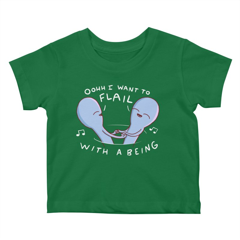 STRANGE PLANET SPECIAL PRODUCT: I WANT TO FLAIL WITH A BEING Kids Baby T-Shirt by Nathan W Pyle