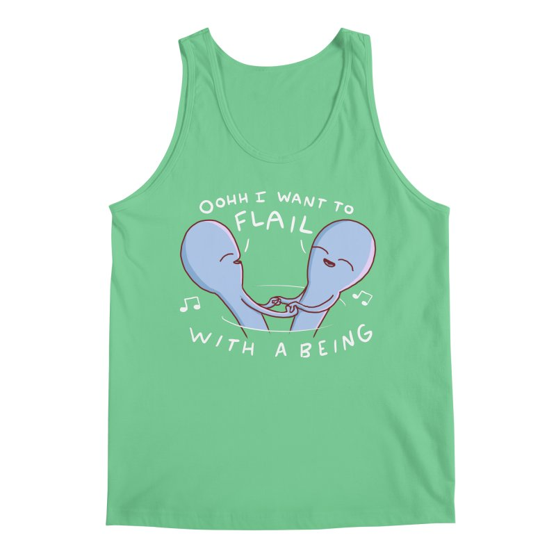 STRANGE PLANET SPECIAL PRODUCT: I WANT TO FLAIL WITH A BEING Men's Tank by Nathan W Pyle