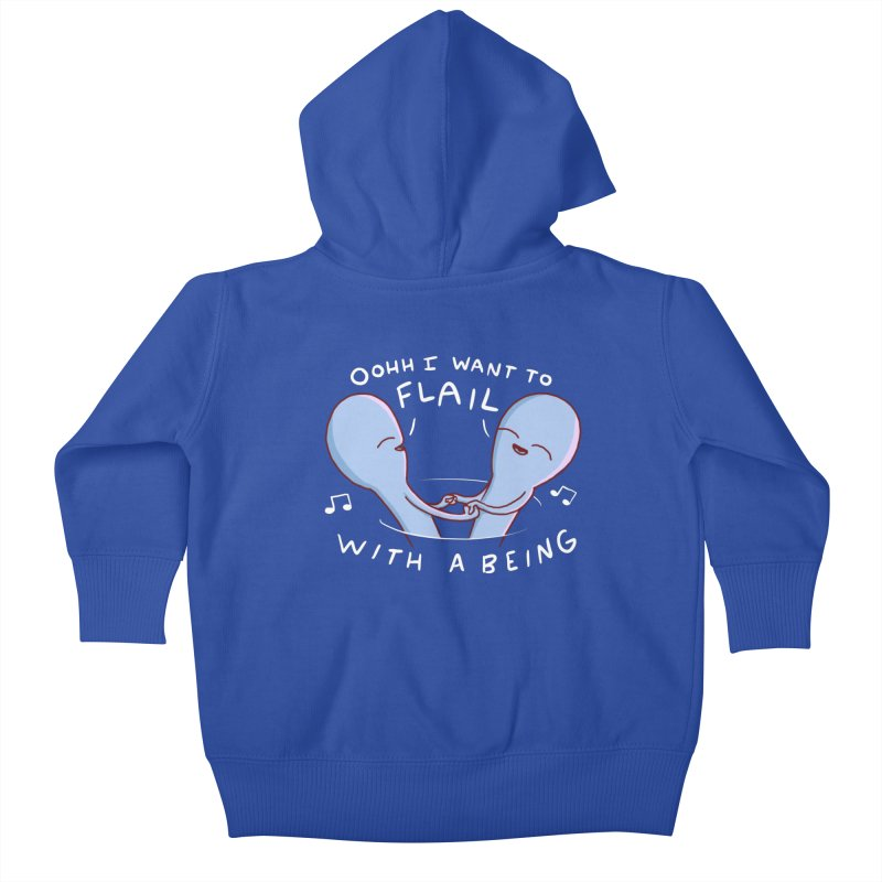 STRANGE PLANET SPECIAL PRODUCT: I WANT TO FLAIL WITH A BEING Kids Baby Zip-Up Hoody by Nathan W Pyle