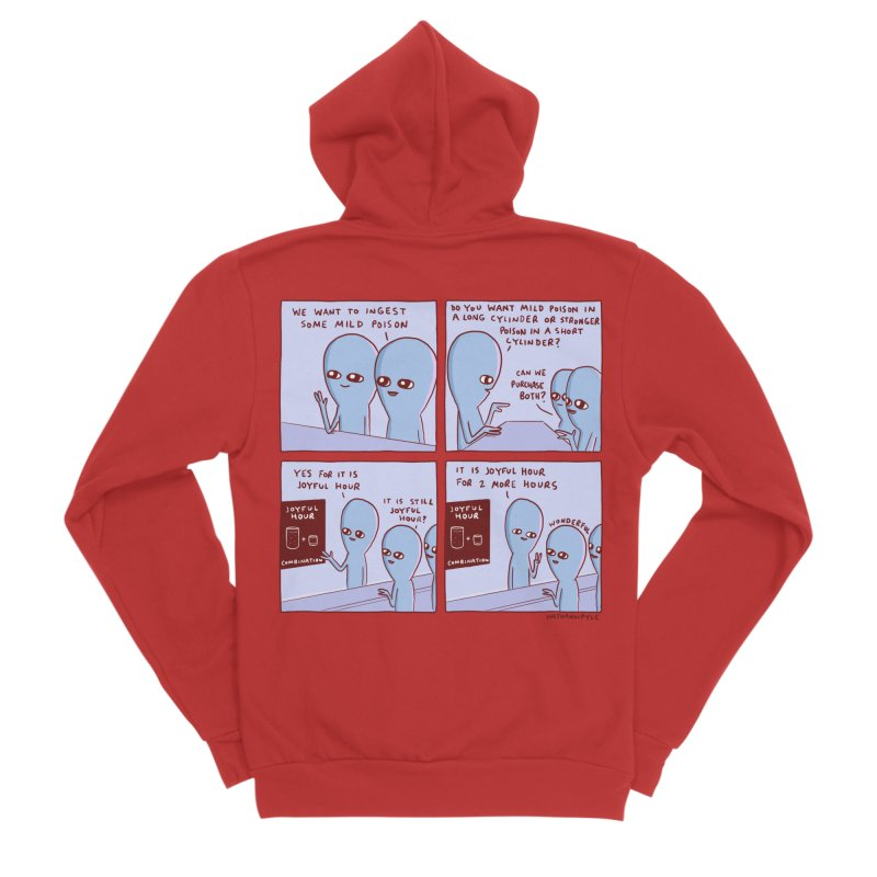 STRANGE PLANET: WE WANT TO INGEST SOME MILD POISON / JOYFUL HOUR Men's Zip-Up Hoody by Nathan W Pyle