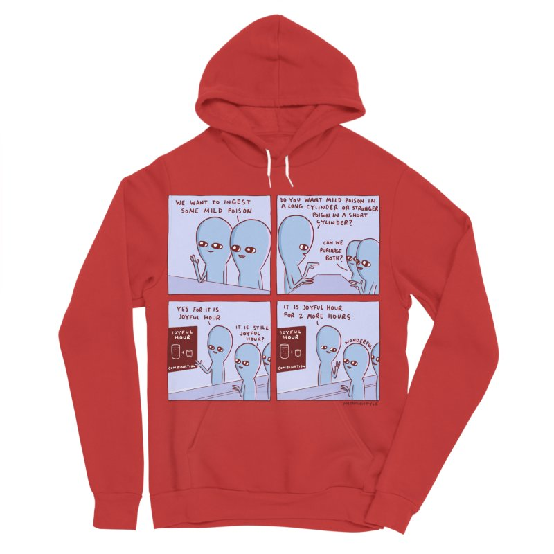 STRANGE PLANET: WE WANT TO INGEST SOME MILD POISON / JOYFUL HOUR Men's Sponge Fleece Pullover Hoody by Nathan W Pyle