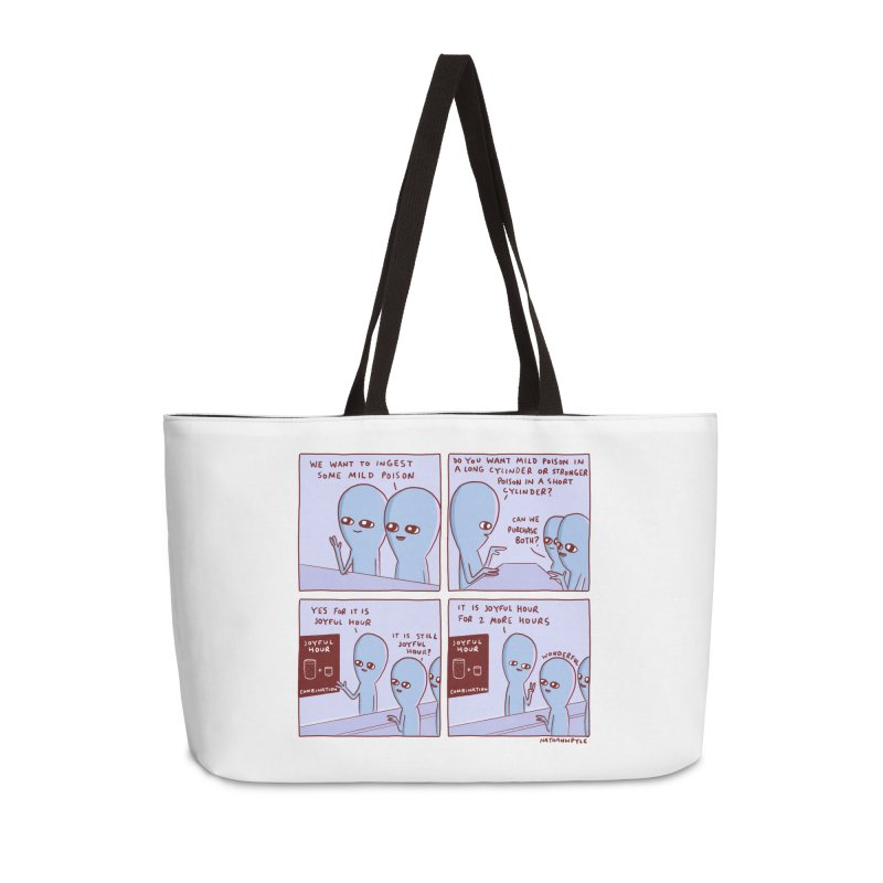 STRANGE PLANET: WE WANT TO INGEST SOME MILD POISON / JOYFUL HOUR Accessories Weekender Bag Bag by Nathan W Pyle