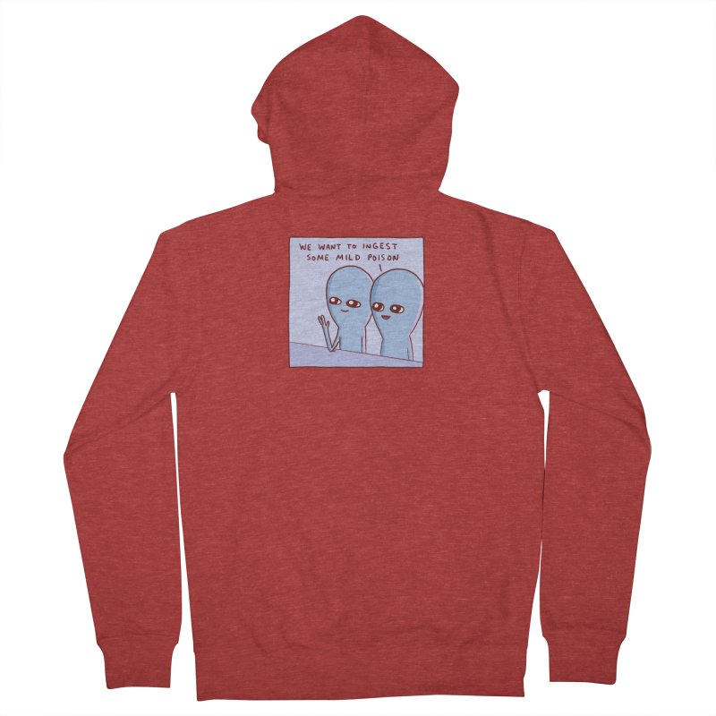 STRANGE PLANET SPECIAL PRODUCT: WE WANT TO INGEST SOME MILD POISON Men's Zip-Up Hoody by Nathan W Pyle