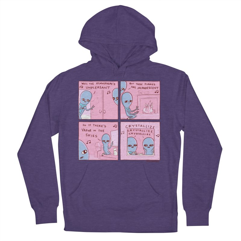 STRANGE PLANET: CRYSTALLIZE CRYSTALLIZE CRYSTALLIZE Men's French Terry Pullover Hoody by Nathan W Pyle