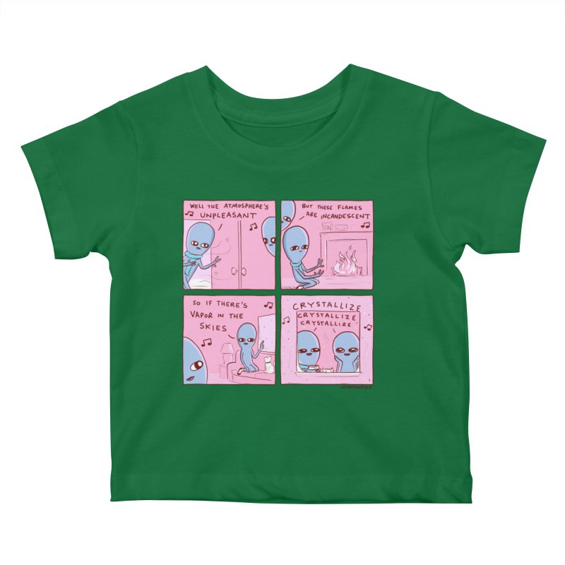 STRANGE PLANET: CRYSTALLIZE CRYSTALLIZE CRYSTALLIZE Kids Baby T-Shirt by Nathan W Pyle