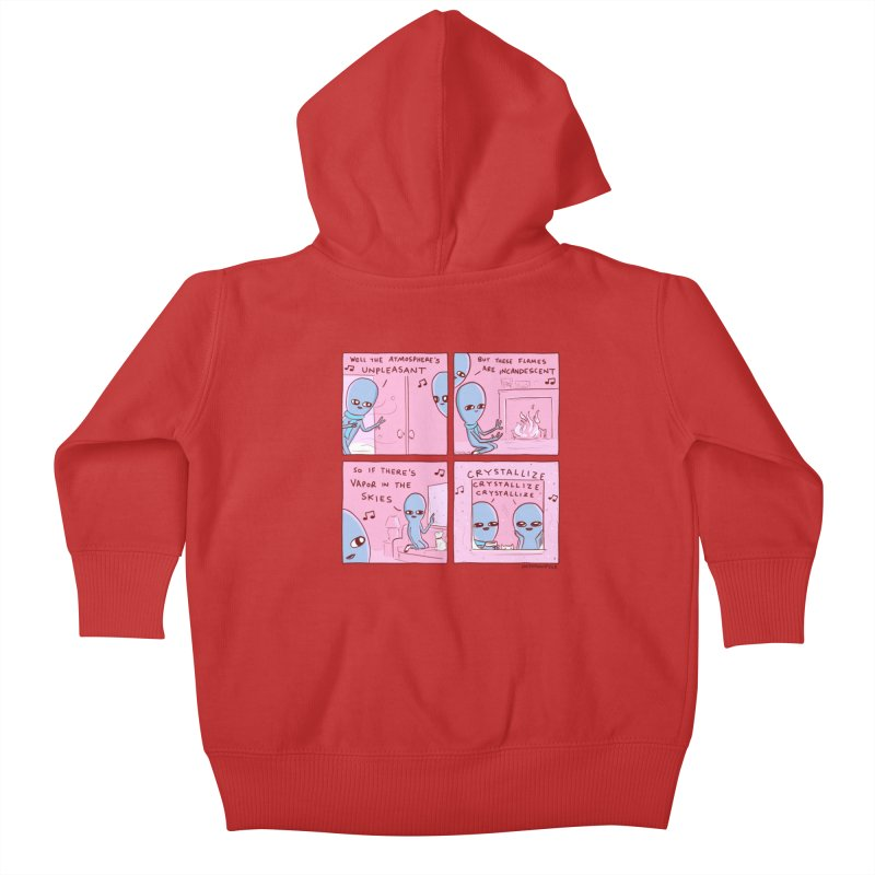 STRANGE PLANET: CRYSTALLIZE CRYSTALLIZE CRYSTALLIZE Kids Baby Zip-Up Hoody by Nathan W Pyle