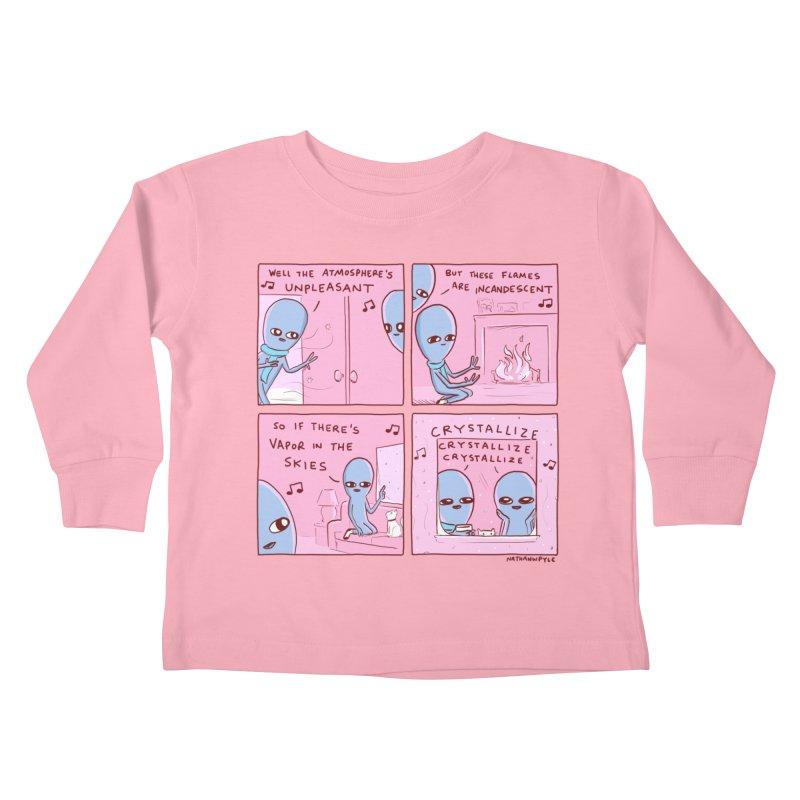 STRANGE PLANET: CRYSTALLIZE CRYSTALLIZE CRYSTALLIZE Kids Toddler Longsleeve T-Shirt by Nathan W Pyle