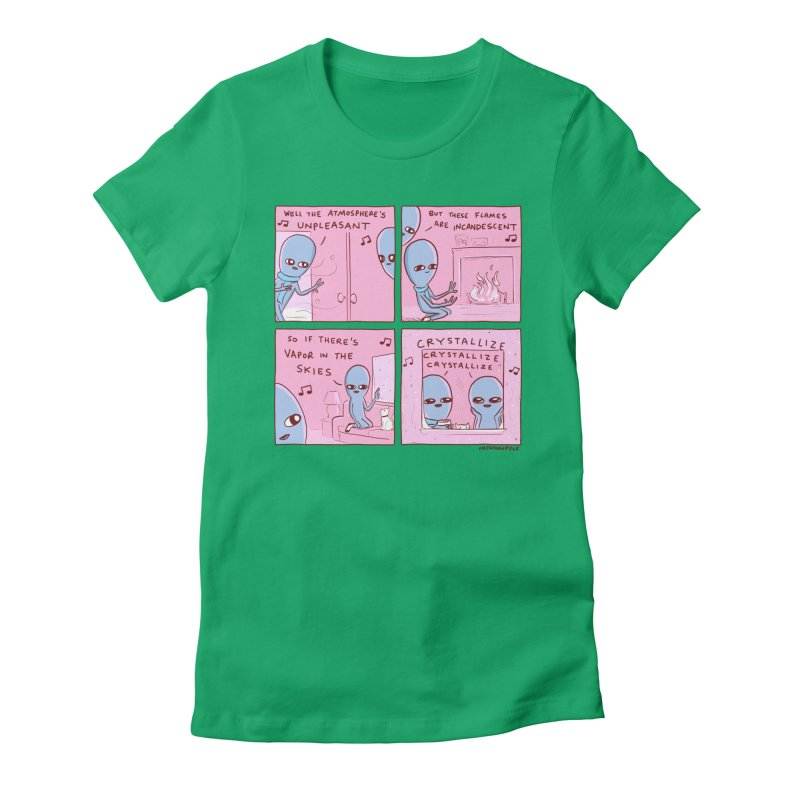STRANGE PLANET: CRYSTALLIZE CRYSTALLIZE CRYSTALLIZE Women's T-Shirt by Nathan W Pyle