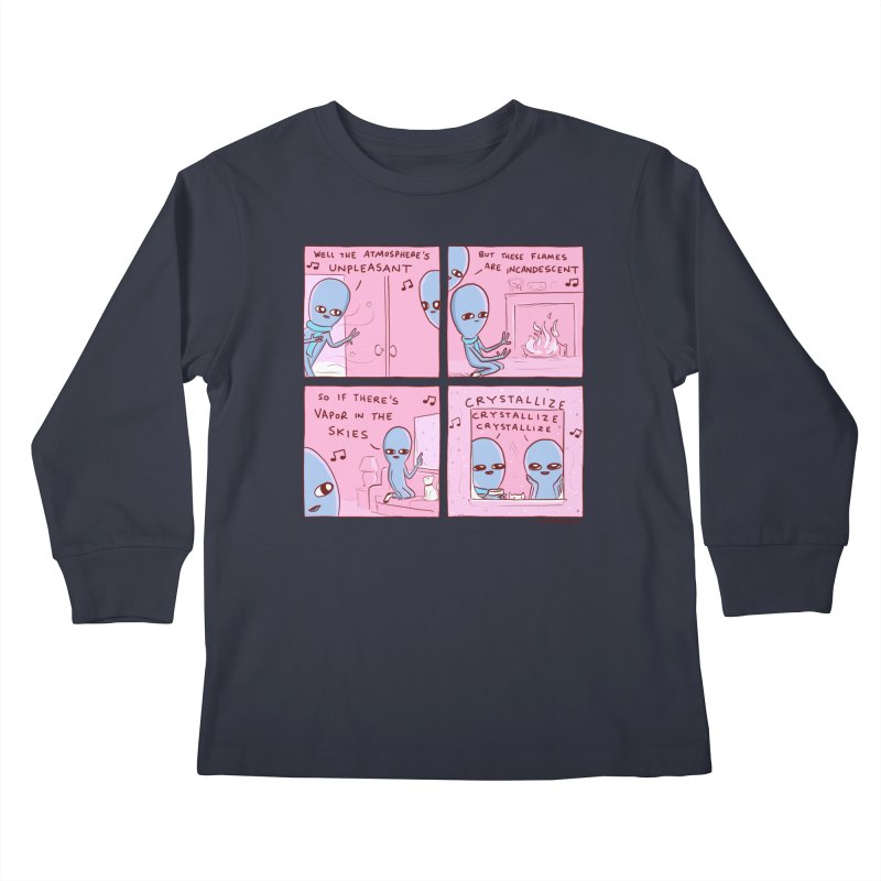 STRANGE PLANET: CRYSTALLIZE CRYSTALLIZE CRYSTALLIZE Kids Longsleeve T-Shirt by Nathan W Pyle