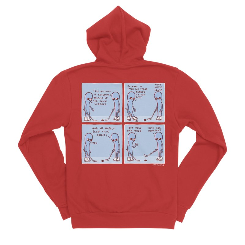 STRANGE PLANET: THIS ACTIVITY IS DANGEROUS BECAUSE OF THE SLICK SURFACE Men's Zip-Up Hoody by Nathan W Pyle