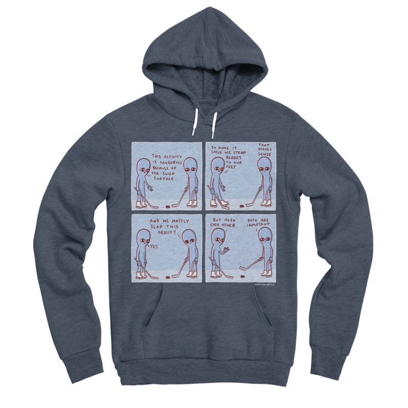 STRANGE PLANET: THIS ACTIVITY IS DANGEROUS BECAUSE OF THE SLICK SURFACE Men's Sponge Fleece Pullover Hoody by Nathan W Pyle