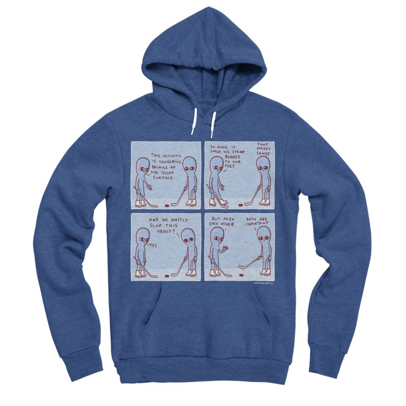 STRANGE PLANET: THIS ACTIVITY IS DANGEROUS BECAUSE OF THE SLICK SURFACE Women's Sponge Fleece Pullover Hoody by Nathan W Pyle