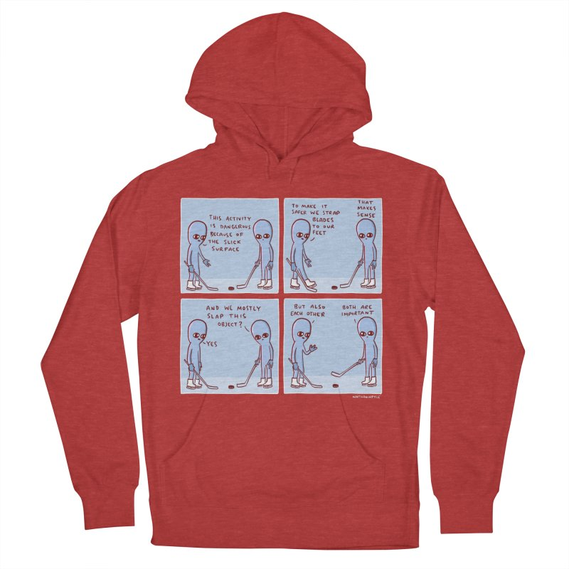 STRANGE PLANET: THIS ACTIVITY IS DANGEROUS BECAUSE OF THE SLICK SURFACE Men's French Terry Pullover Hoody by Nathan W Pyle