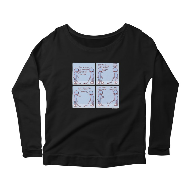 STRANGE PLANET: THIS ACTIVITY IS DANGEROUS BECAUSE OF THE SLICK SURFACE Women's Longsleeve T-Shirt by Nathan W Pyle