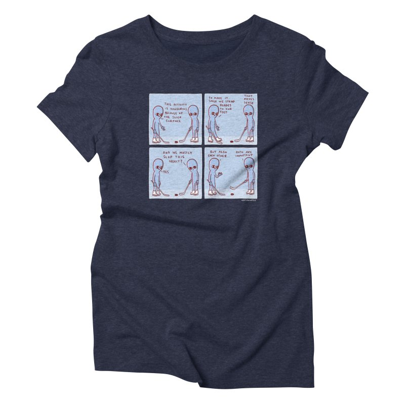 STRANGE PLANET: THIS ACTIVITY IS DANGEROUS BECAUSE OF THE SLICK SURFACE Women's T-Shirt by Nathan W Pyle