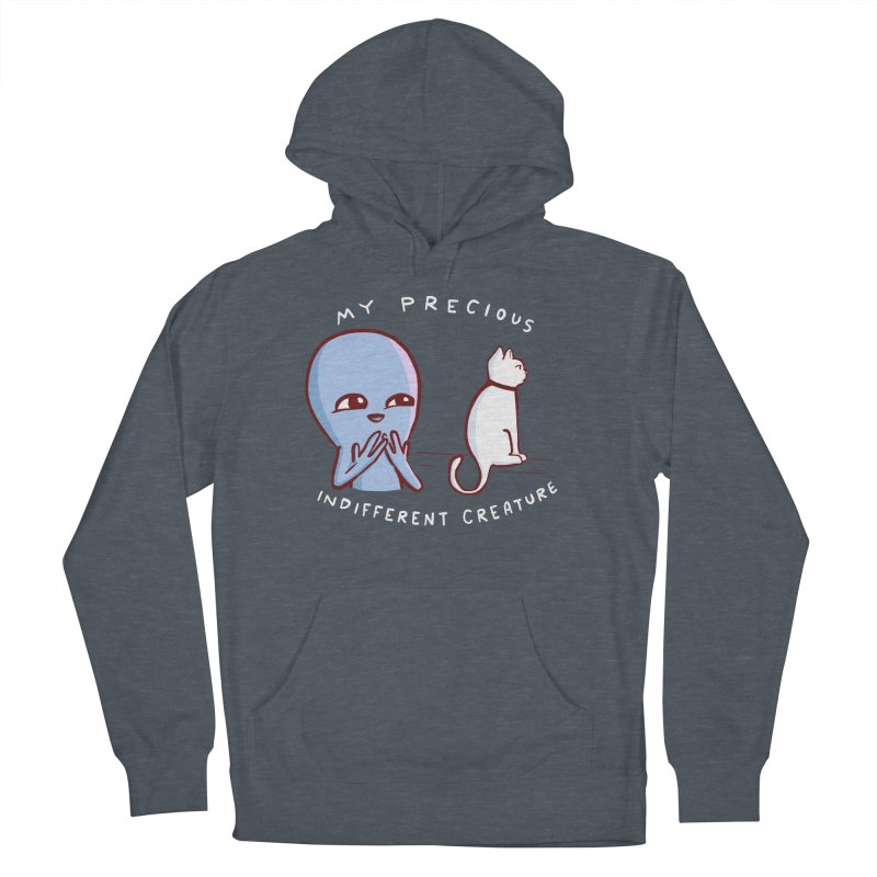 STRANGE PLANET SPECIAL PRODUCT: MY PRECIOUS INDIFFERENT CREATURE Men's French Terry Pullover Hoody by Nathan W Pyle