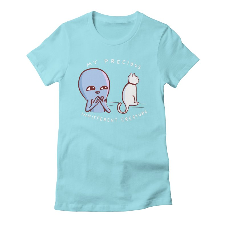 STRANGE PLANET SPECIAL PRODUCT: MY PRECIOUS INDIFFERENT CREATURE Women's T-Shirt by Nathan W Pyle Shop   Strange Planet Store   Thread