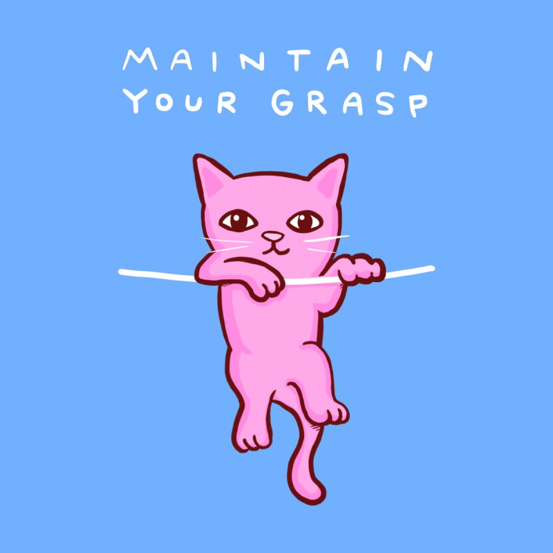 STRANGE PLANET SPECIAL PRODUCT: MAINTAIN YOUR GRASP Accessories Zip Pouch by Nathan W Pyle