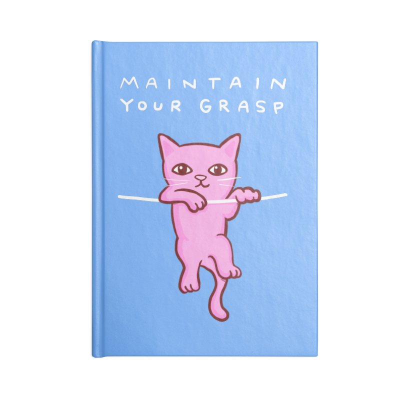 STRANGE PLANET SPECIAL PRODUCT: MAINTAIN YOUR GRASP Accessories Notebook by Nathan W Pyle
