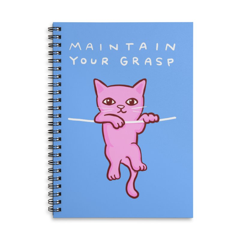 STRANGE PLANET SPECIAL PRODUCT: MAINTAIN YOUR GRASP Accessories Lined Spiral Notebook by Nathan W Pyle