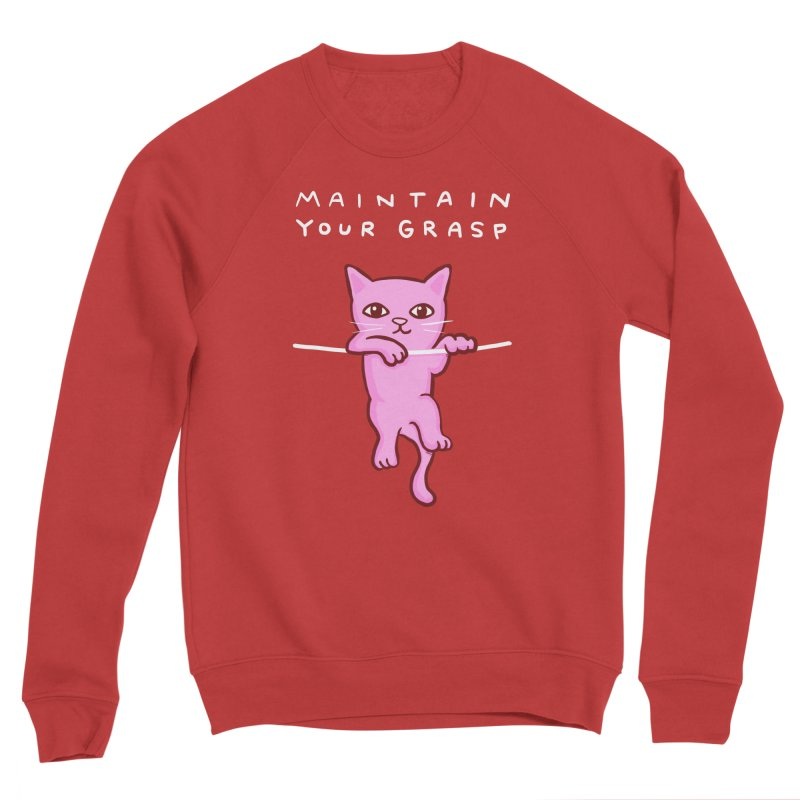 STRANGE PLANET SPECIAL PRODUCT: MAINTAIN YOUR GRASP Women's Sweatshirt by Nathan W Pyle