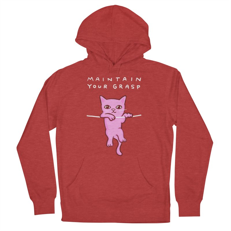 STRANGE PLANET SPECIAL PRODUCT: MAINTAIN YOUR GRASP Men's French Terry Pullover Hoody by Nathan W Pyle