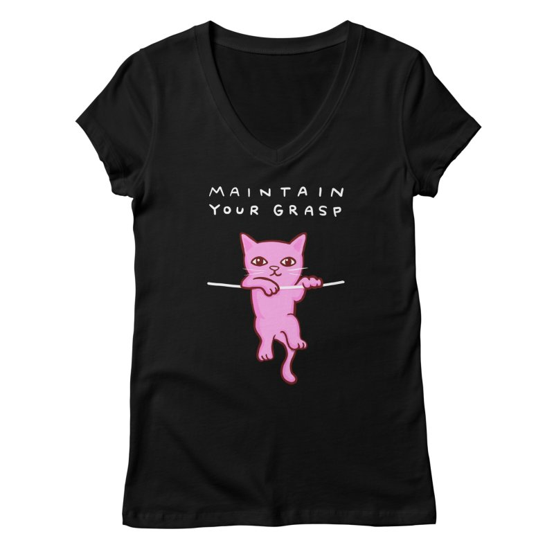 STRANGE PLANET SPECIAL PRODUCT: MAINTAIN YOUR GRASP Women's V-Neck by Nathan W Pyle Shop | Strange Planet Store | Thread