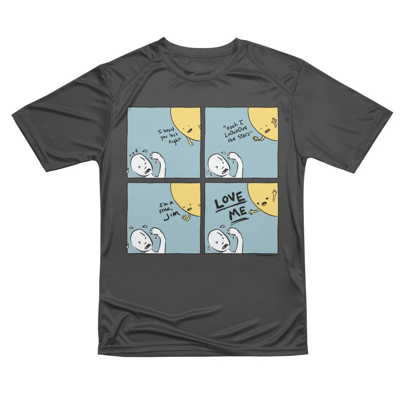 LOVE ME Women's Performance Unisex T-Shirt by Nathan W Pyle