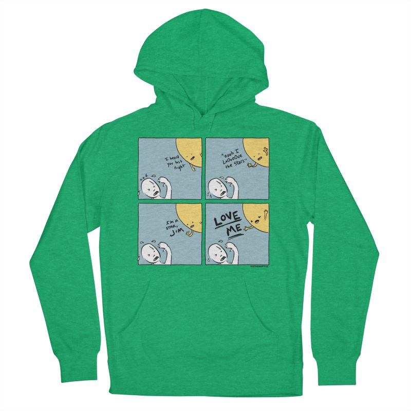 LOVE ME Women's French Terry Pullover Hoody by Nathan W Pyle