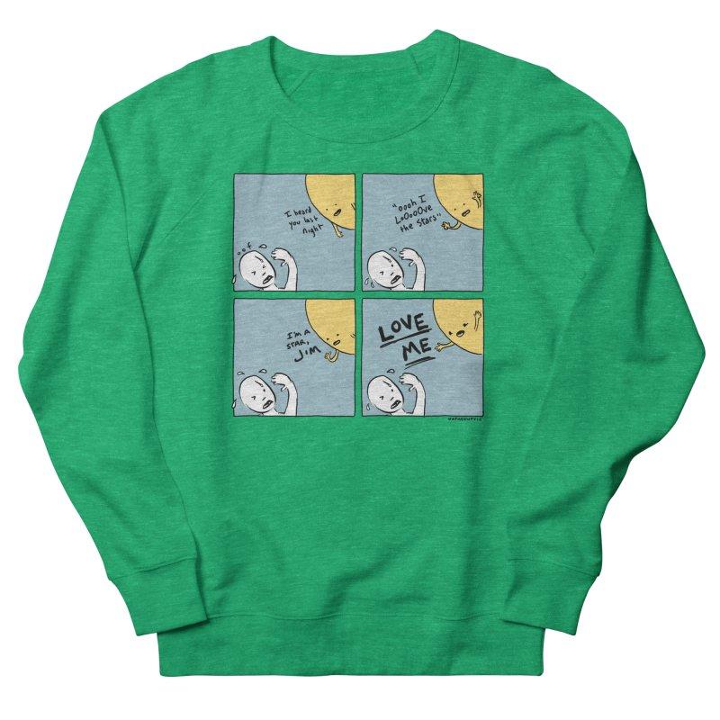 LOVE ME Women's Sweatshirt by Nathan W Pyle