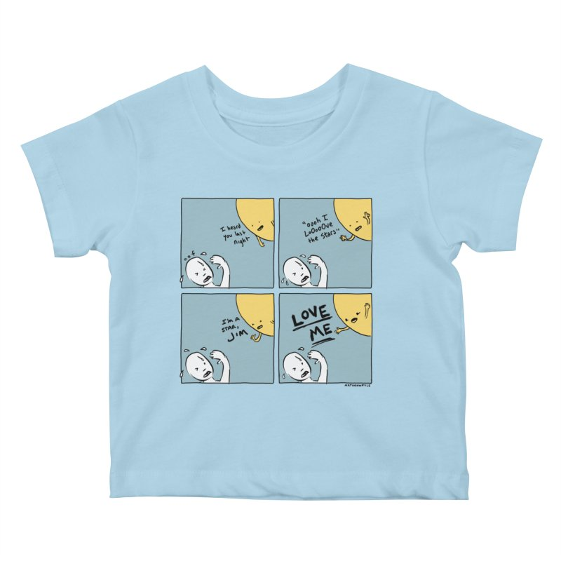 LOVE ME Kids Baby T-Shirt by Nathan W Pyle