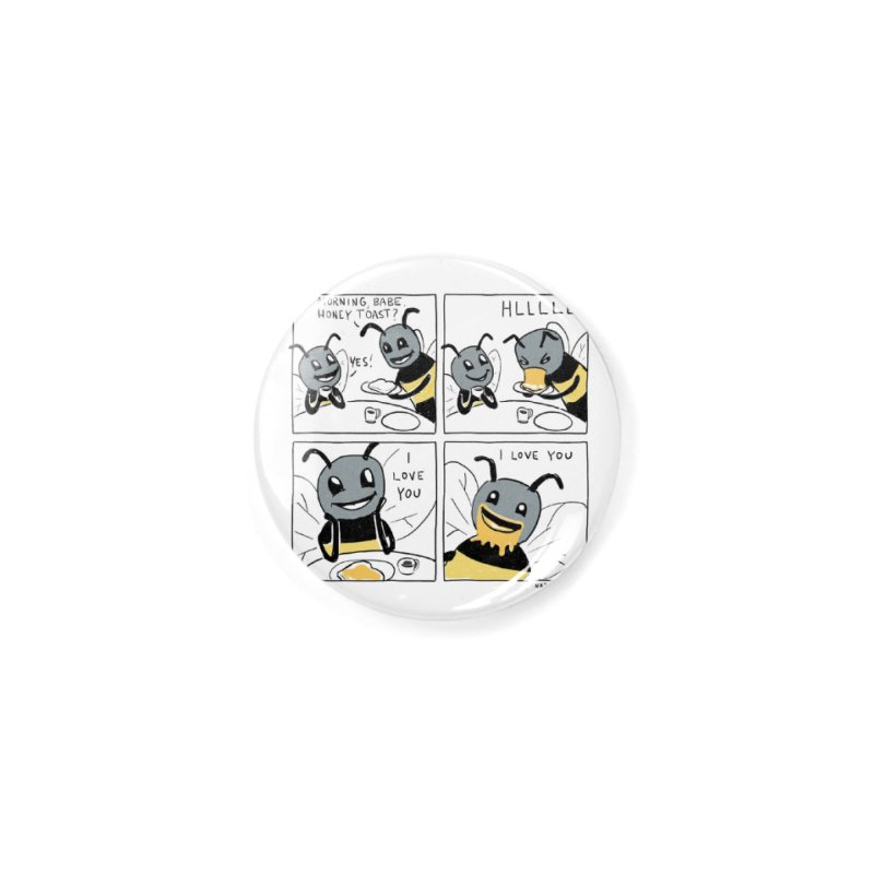 HONEY Accessories Button by Nathan W Pyle