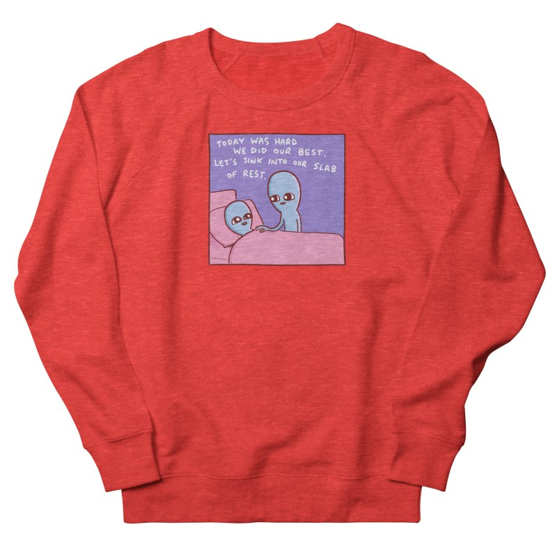 STRANGE PLANET SPECIAL PRODUCT: TODAY WAS HARD WE DID OUR BEST Women's Sweatshirt by Nathan W Pyle