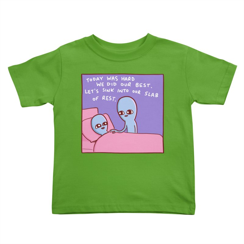 STRANGE PLANET SPECIAL PRODUCT: TODAY WAS HARD WE DID OUR BEST Kids Toddler T-Shirt by Nathan W Pyle