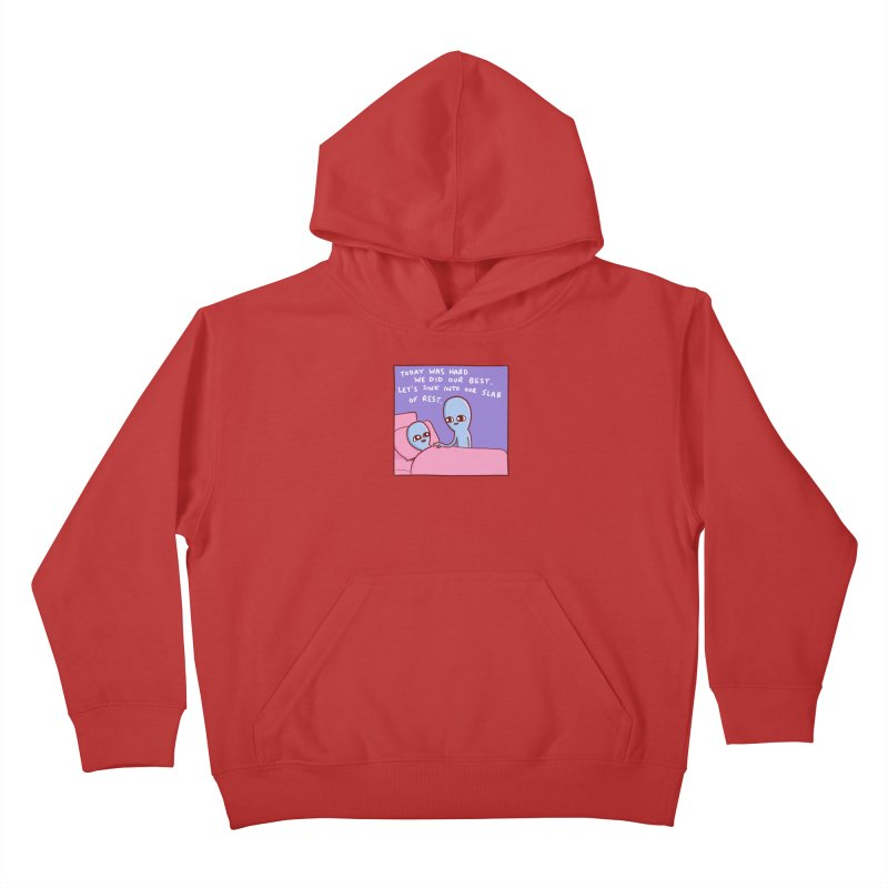 STRANGE PLANET SPECIAL PRODUCT: TODAY WAS HARD WE DID OUR BEST Kids Pullover Hoody by Nathan W Pyle