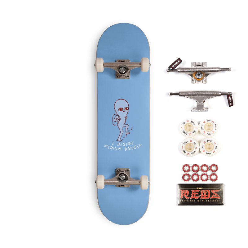 STRANGE PLANET SPECIAL PRODUCT: I DESIRE MEDIUM DANGER Accessories Complete - Pro Skateboard by Nathan W Pyle