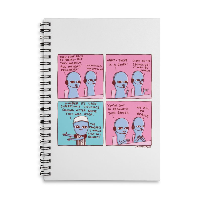STRANGE PLANET: SUPERFLUOUS VIOLENCE / REGULATE YOUR SHOVES Accessories Lined Spiral Notebook by Nathan W Pyle