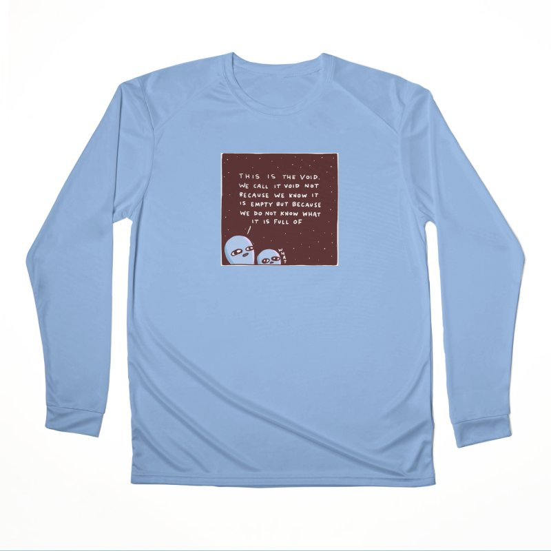 STRANGE PLANET SPECIAL PRODUCT: THE VOID Women's Performance Unisex Longsleeve T-Shirt by Nathan W Pyle