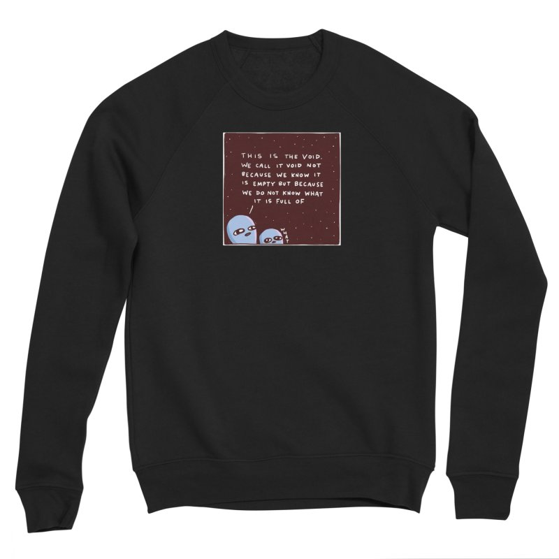 STRANGE PLANET SPECIAL PRODUCT: THE VOID Women's Sponge Fleece Sweatshirt by Nathan W Pyle