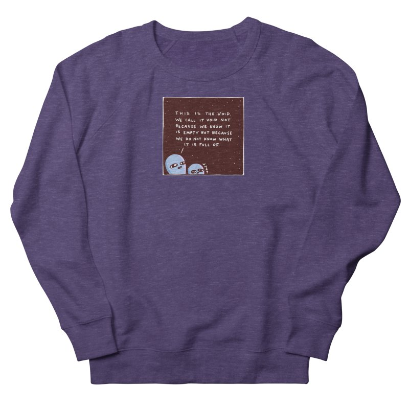 STRANGE PLANET SPECIAL PRODUCT: THE VOID Women's French Terry Sweatshirt by Nathan W Pyle