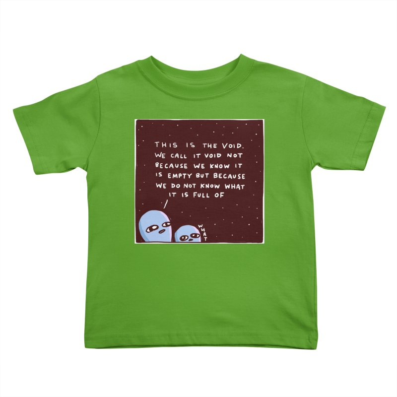 STRANGE PLANET SPECIAL PRODUCT: THE VOID Kids Toddler T-Shirt by Nathan W Pyle