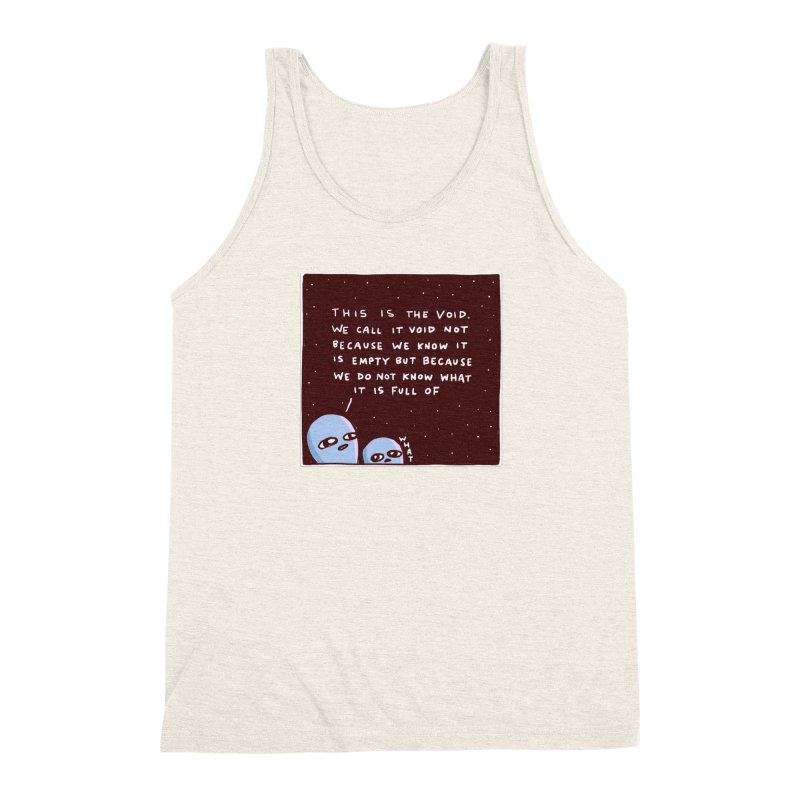 STRANGE PLANET SPECIAL PRODUCT: THE VOID Men's Triblend Tank by Nathan W Pyle