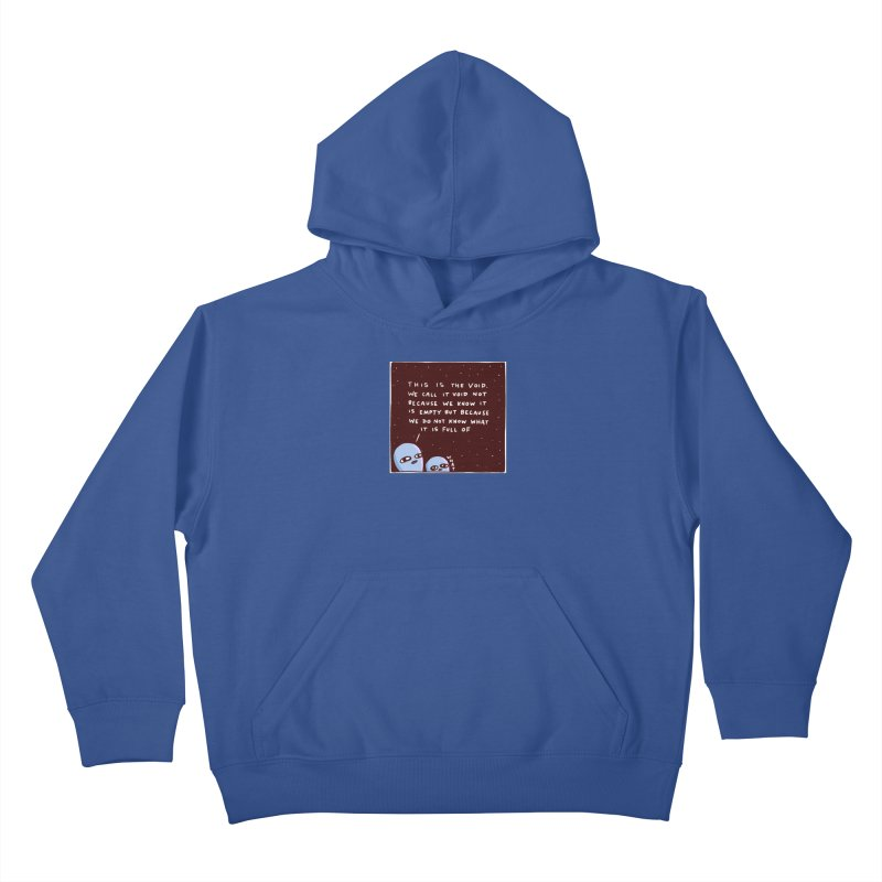 STRANGE PLANET SPECIAL PRODUCT: THE VOID Kids Pullover Hoody by Nathan W Pyle