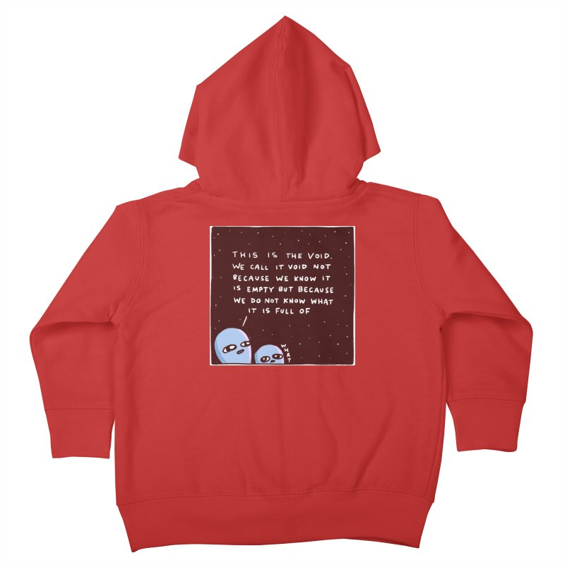 STRANGE PLANET SPECIAL PRODUCT: THE VOID Kids Toddler Zip-Up Hoody by Nathan W Pyle