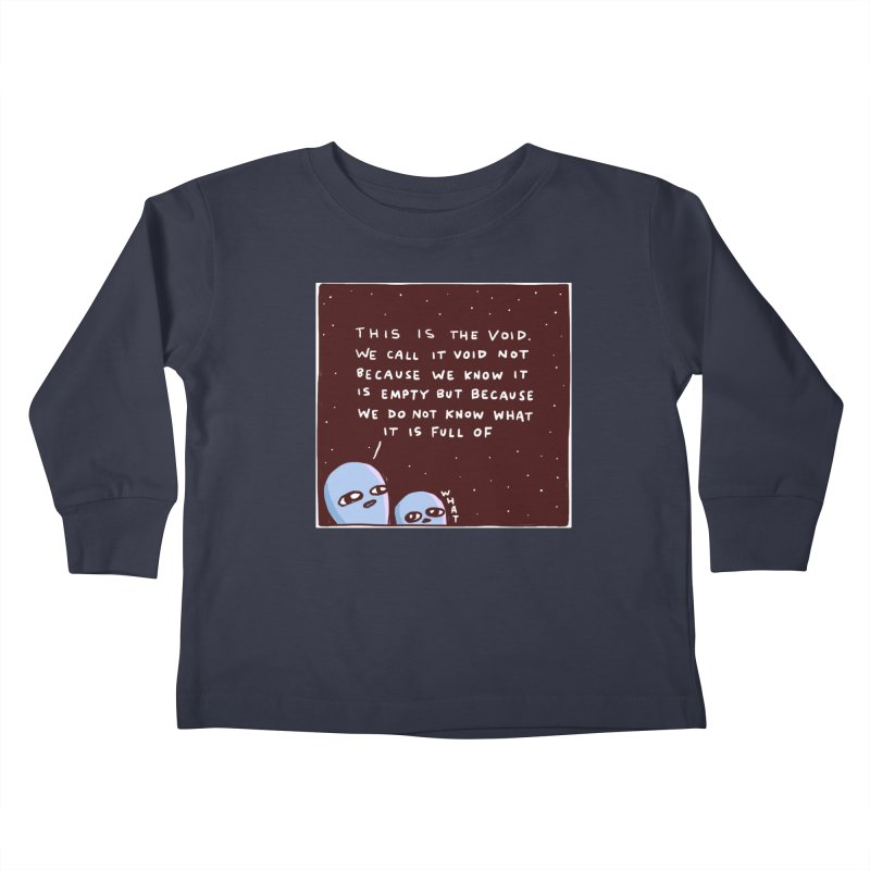 STRANGE PLANET SPECIAL PRODUCT: THE VOID Kids Toddler Longsleeve T-Shirt by Nathan W Pyle Shop   Strange Planet Store   Thread