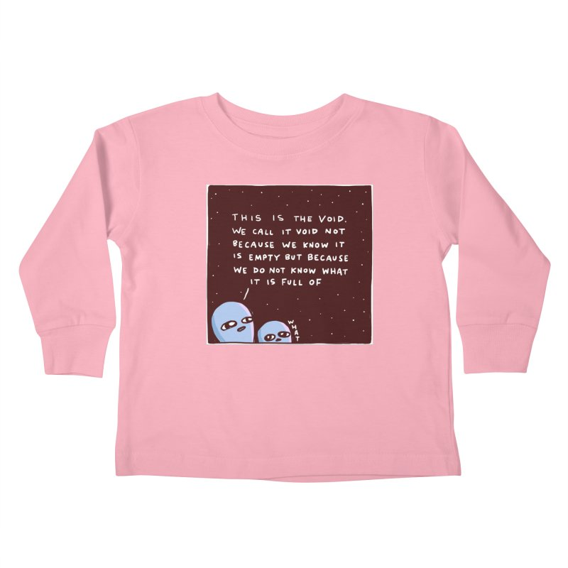 STRANGE PLANET SPECIAL PRODUCT: THE VOID Kids Toddler Longsleeve T-Shirt by Nathan W Pyle
