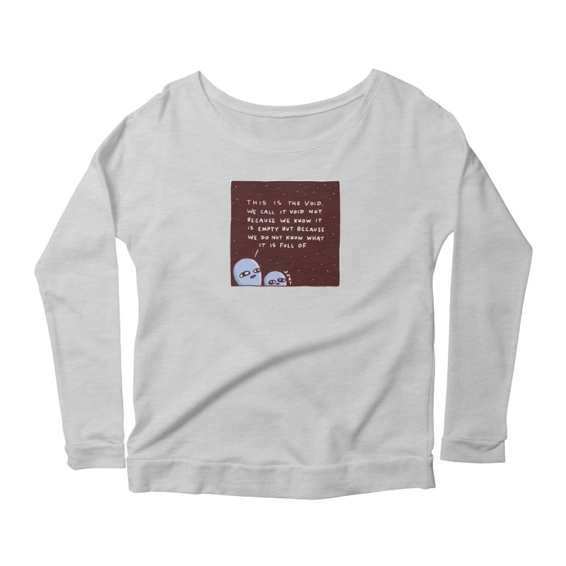 STRANGE PLANET SPECIAL PRODUCT: THE VOID Women's Scoop Neck Longsleeve T-Shirt by Nathan W Pyle