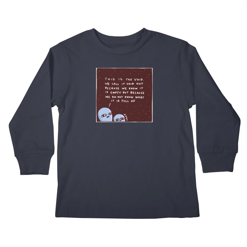 STRANGE PLANET SPECIAL PRODUCT: THE VOID Kids Longsleeve T-Shirt by Nathan W Pyle Shop   Strange Planet Store   Thread